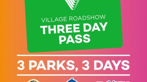 Village Roadshow 3 Day Pass