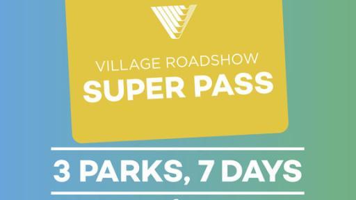 Village Roadshow 7 Day Pass